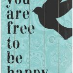 'Free to be Happy Wooden Sign'